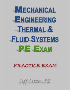 Mechanical Engineering Thermal and Fluid Systems PE Practice Exam